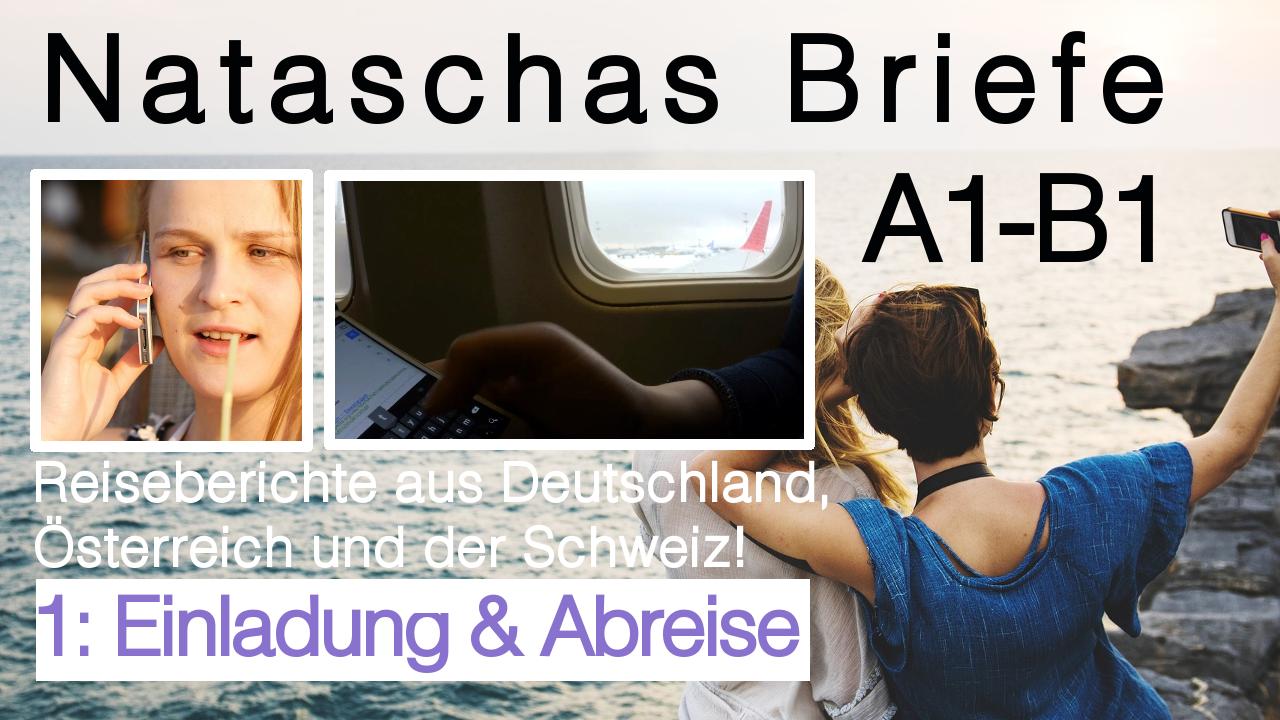 """Brief Deutsch Prüfung schreiben: """"1 Einladung & Abreise"""" Reise nach Deutschland, Österreich, Schweiz"""