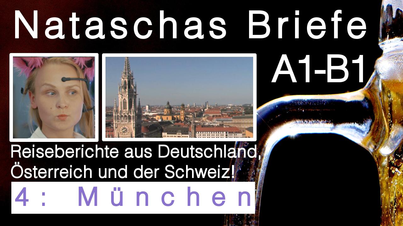 """Brief Deutsch Prüfung schreiben: """"4 München (Bayern)"""" Interessantes über München & Nataschas Reise"""