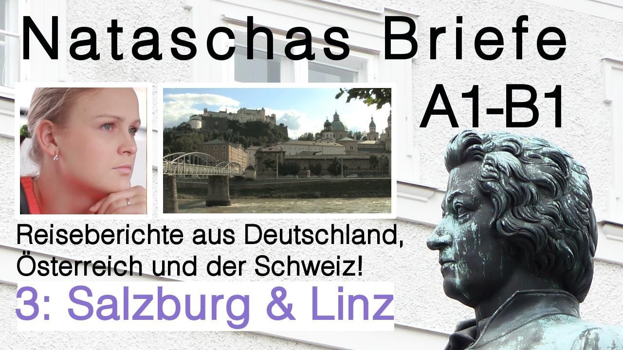 """Brief Deutsch Prüfung schreiben: """"3 Salzburg & Linz"""" Interessantes über Salzburg & Nataschas Reise"""